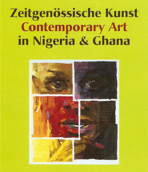 Zeitgenössische Kunst in Nigeria und Ghana - Contemorary Art in Nigeria and Ghana